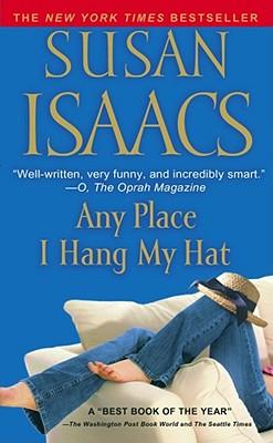 Any Place I Hang My Hat By Isaacs, Susan